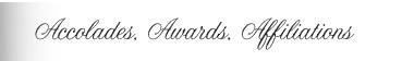 Accolades Awards Affiliations
